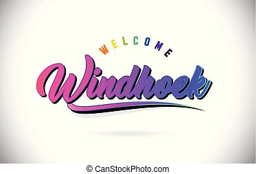 Windhoek Welcome To Word Text with Creative Purple Pink Handwritten Font and Swoosh Shape Design Vector.
