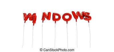 WINDOWS - word made from red foil balloons - 3D rendered.
