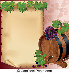 Wine background with grape, barrel and paper - Wine...