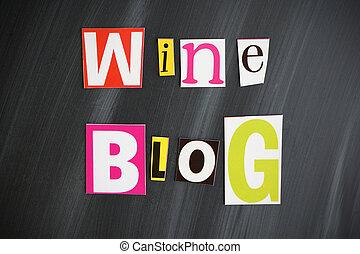 """""""WINE BLOG"""" letters on Chalkboard"""