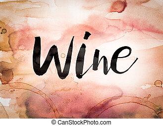 Wine Concept Watercolor Theme