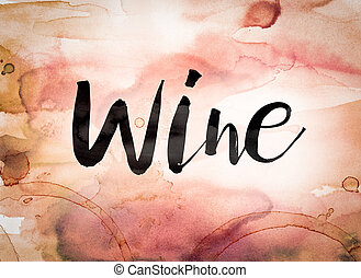 Wine Concept Watercolor Theme