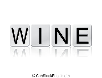 Wine Isolated Tiled Letters Concept and Theme