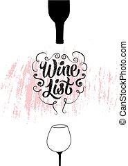 Wine List calligraphic vintage grunge style design. Retro vector illustration.