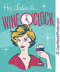 Wine O%u2019clock retro wine design - Vintage, retro vector...