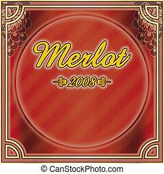 Wine red label Merlot 2008 - Classic illustration, wine...