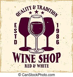 Wine shop vector colored emblem with wineglass