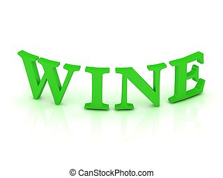 WINE sign with green letters