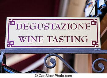 Wine Tasting - Signboard in an Italian wineshop, Orcia,...