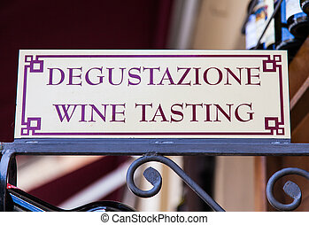 Wine Tasting - Signboard in an Italian wineshop, Orcia, ...