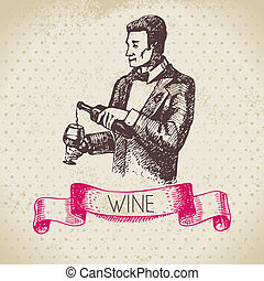 Wine vintage background. Hand drawn sketch illustration