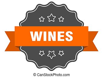 wines label. wines isolated seal. sticker. sign