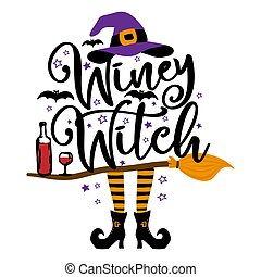 Winey Witch - Halloween quote on white background with broom