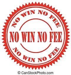 winnen, honorarium, nee