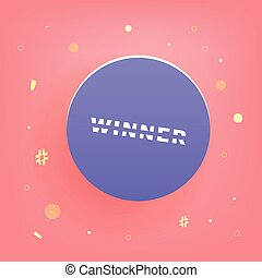 Winner square card with round button. Vector illustration.
