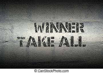 winner take all gr - winner take all stencil print on the...