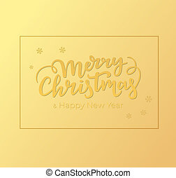 Winter holidays greeting card design with Christmas and New Year lettering, frame and background of golden foil.