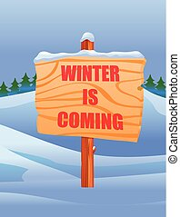 Winter is coming on wooden signpost vector