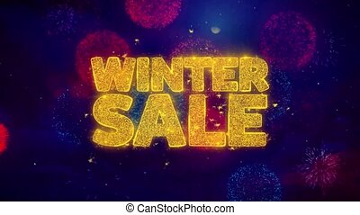 Winter Sale Greeting Text with Particles and Sparks Colored Bokeh Fireworks Display 4K. for Greeting card, Celebration, Party Invitation, calendar, Gift, Events, Message, Holiday, Wishes .