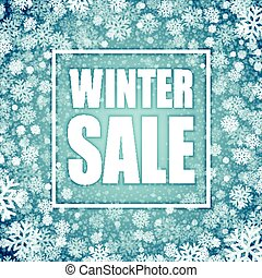 Winter sale inscription on background with snowflake. Vector illustration