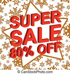 Winter sale poster with SUPER SALE 80 PERCENT OFF text. Advertising vector banner