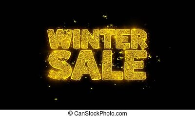 Winter Sale Typography Written with Golden Particles Sparks Fireworks Display 4K. Greeting card, Celebration, Party Invitation, calendar, Gift, Events, Message, Holiday, Wishes Festival .