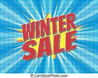 Winter sale, wording in comic speech bubble on burst background