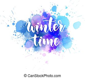 Winter time - lettering calligraphy
