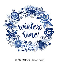 Winter time wreath - Winter time text hand written...