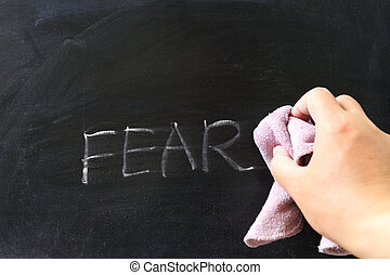 Wiping off fear