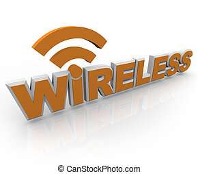 The word Wireless in orange letters and an RSS symbol, representing mobility and internet connections