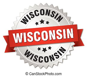 Wisconsin round silver badge with red ribbon