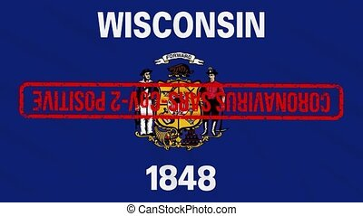 Wisconsin US state swaying flag stamped with red positive response to COVID-19, loop