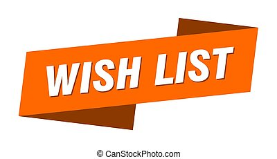 wish list banner template. ribbon label sign. sticker - wish...