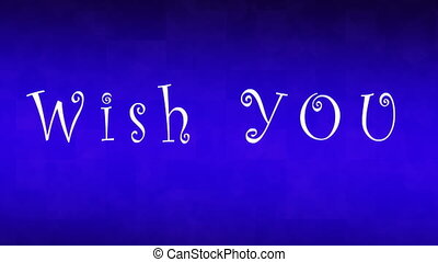Wish you happy day greeting message typography HD footage