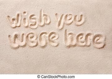 Wish You Were Here - Wish you were here written in golden...