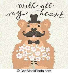 With all my heart. Hipster bear with a bouquet of flowers. Vintage card in cartoon style.