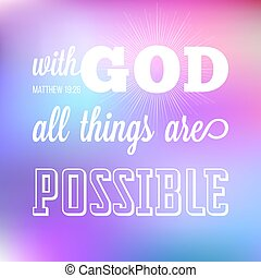 With God All Things Are Possible Verse From Bible In Calligraphic