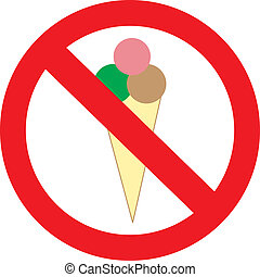 With ice-cream not to enter, a sign