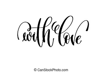 with love hand lettering inscription