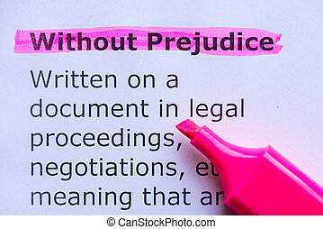 without prejudice word highlighted on the white background