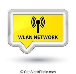 Wlan network prime yellow banner button