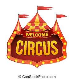 wohnung, herzlich willkommen, zirkus, freigestellt, abbildung, zeichen, vector., billboard.