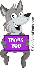 Wolf with thank you sign, illustration, vector on white background.