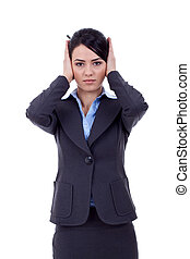 Woman covering her ears - Hear no evil , isolated on white background