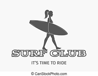 Woman goes surfing with surfboard. Surf vintage logo. Vector illustration