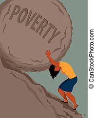 Woman in poverty - Woman pushing a rock with the word...