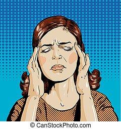 Woman in stress has headache. Vector illustration pop art...