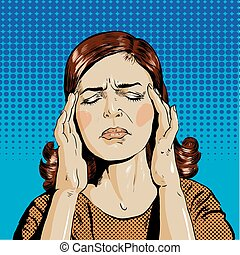 Woman in stress has headache. Vector illustration pop art...