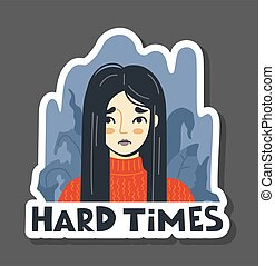 Woman on the background of dried withered plants. Concept of depressive disorder. Hard Times. Portrait of unhappy suffering girl. Hand drawn vector illustration.